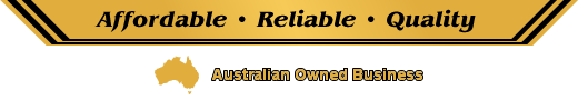 affordable reliable quality - australian owned